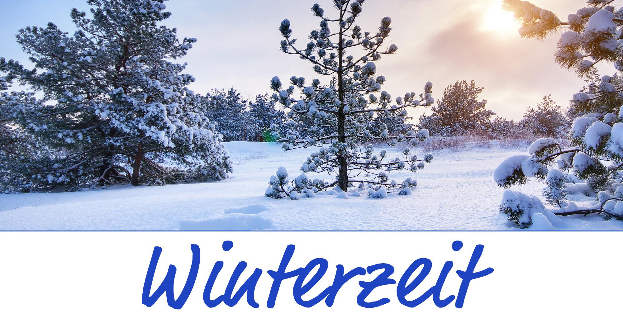 Winterzeit Ist Die Schönste Zeit Das Blaue Wunder