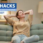 Lifehacks – Tricks und gute Ideen im Haushalt!